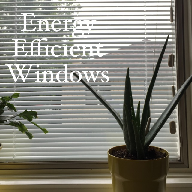 How to Make Your Windows as Energy Efficient and as Safe as Possible
