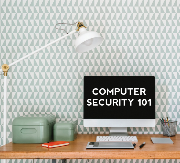computer security 101
