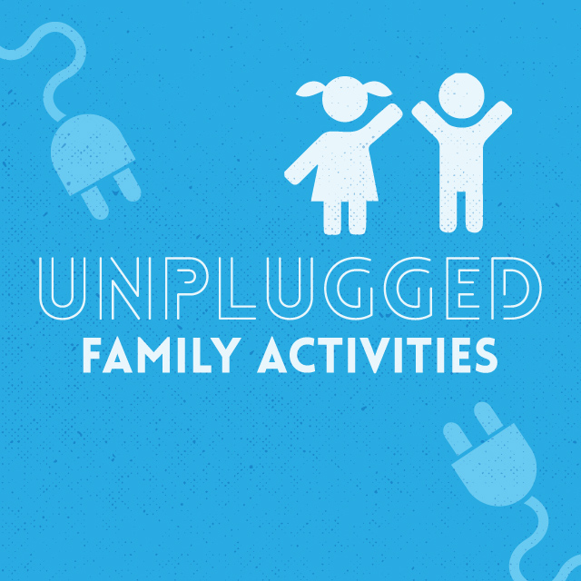family activities that don't involve technology