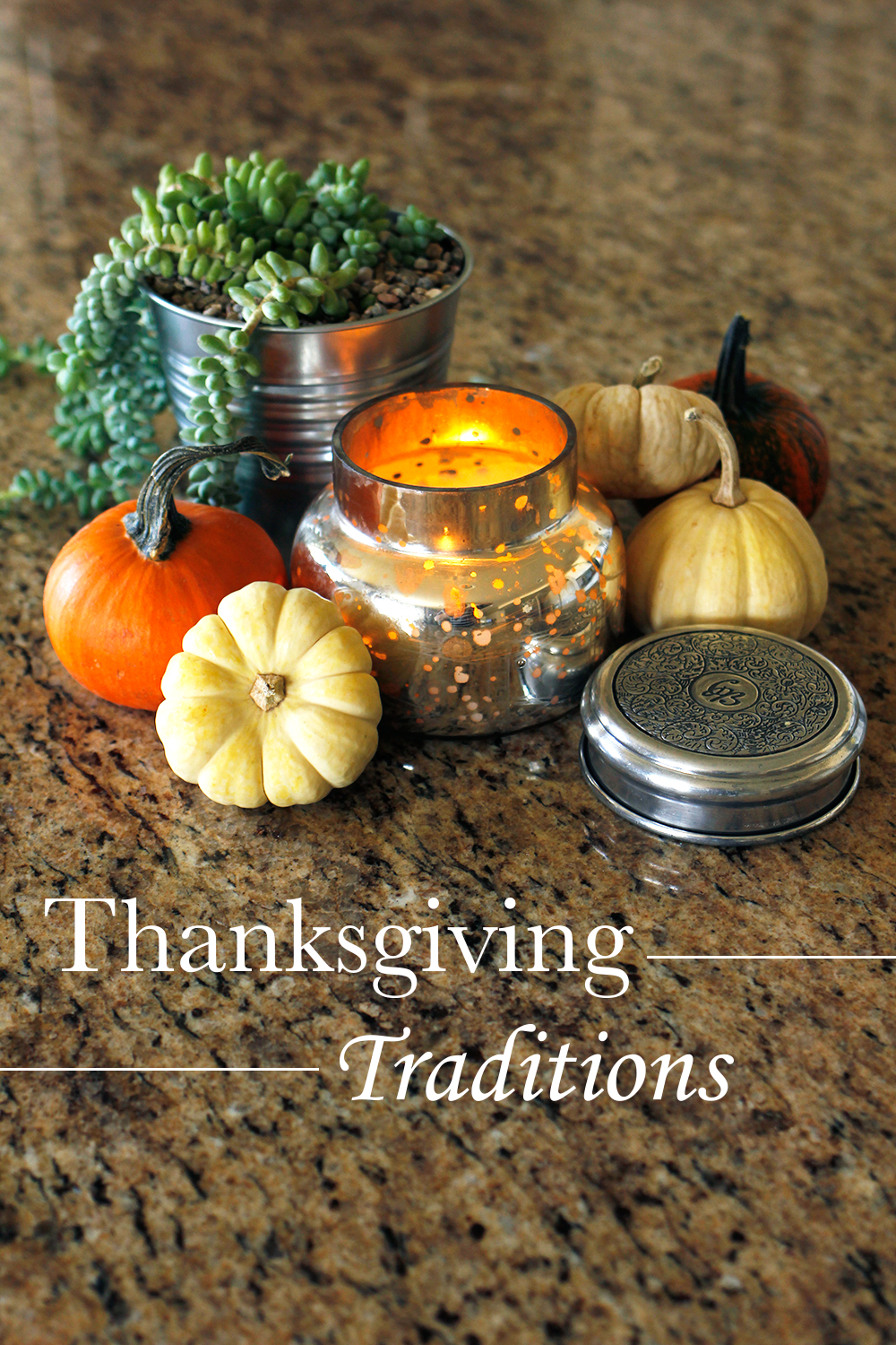 Thanksgiving Family Traditions (New and Old)