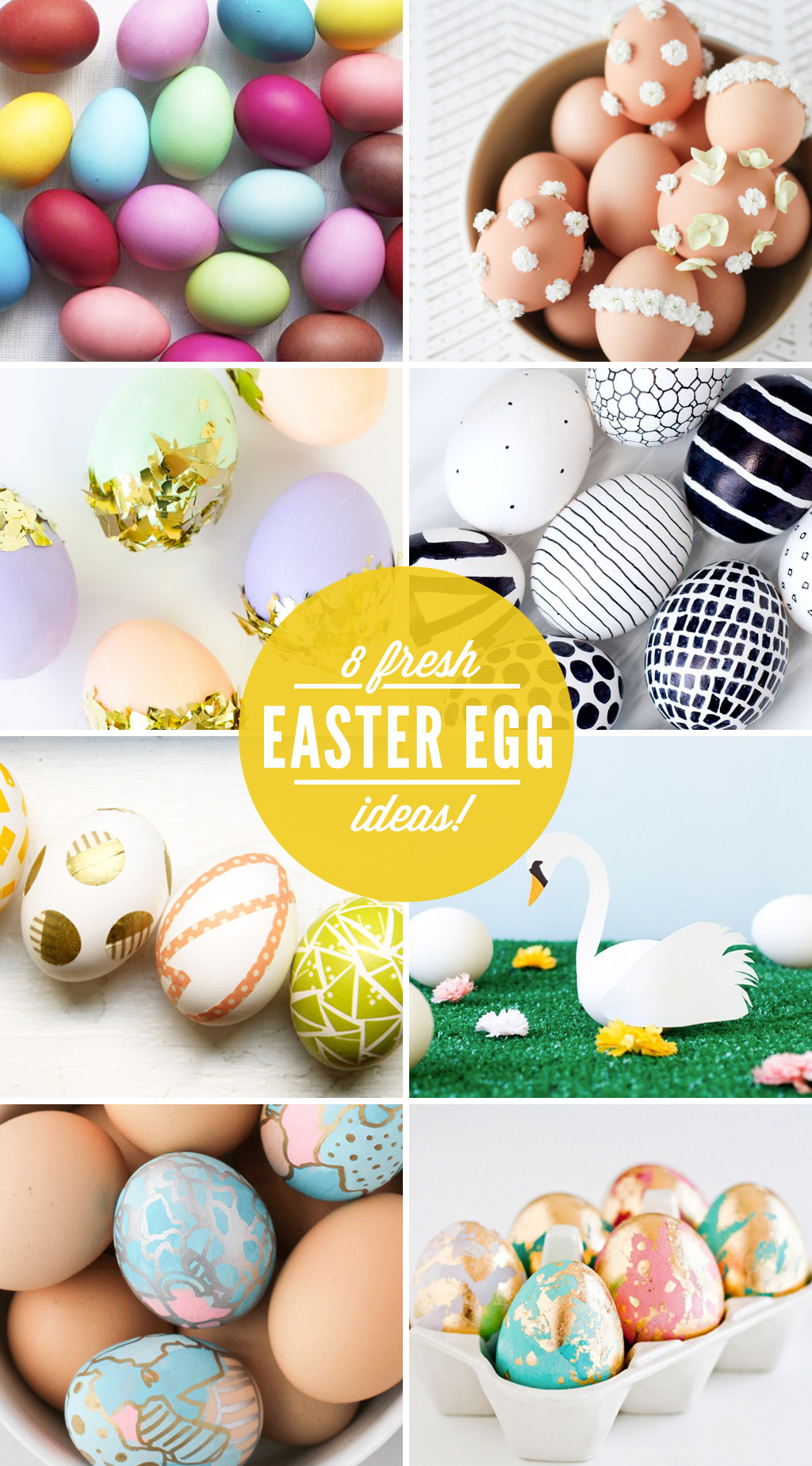 Eight Fresh Easter Egg Ideas
