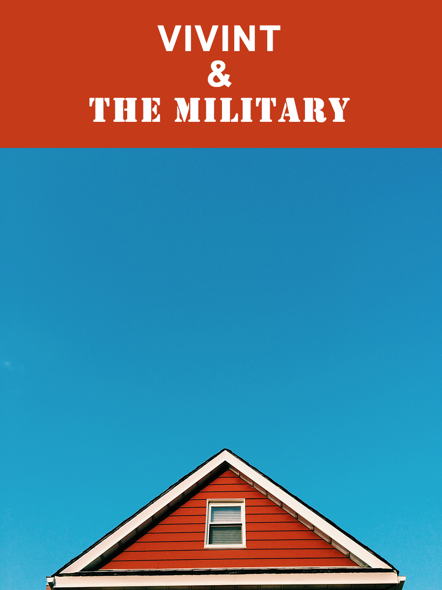 Vivint's Military Policy