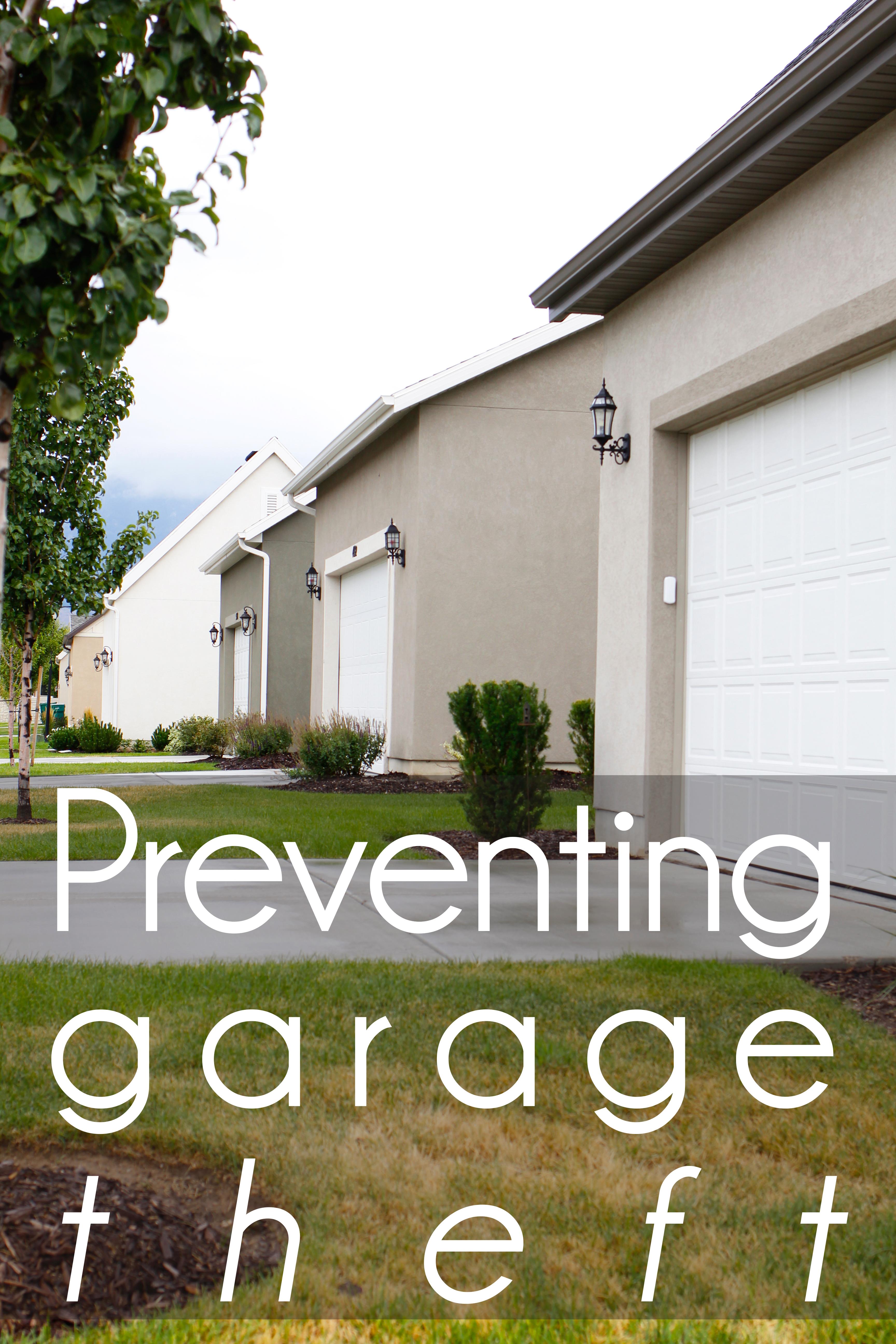 safe neighbor four tips for preventing garage theft