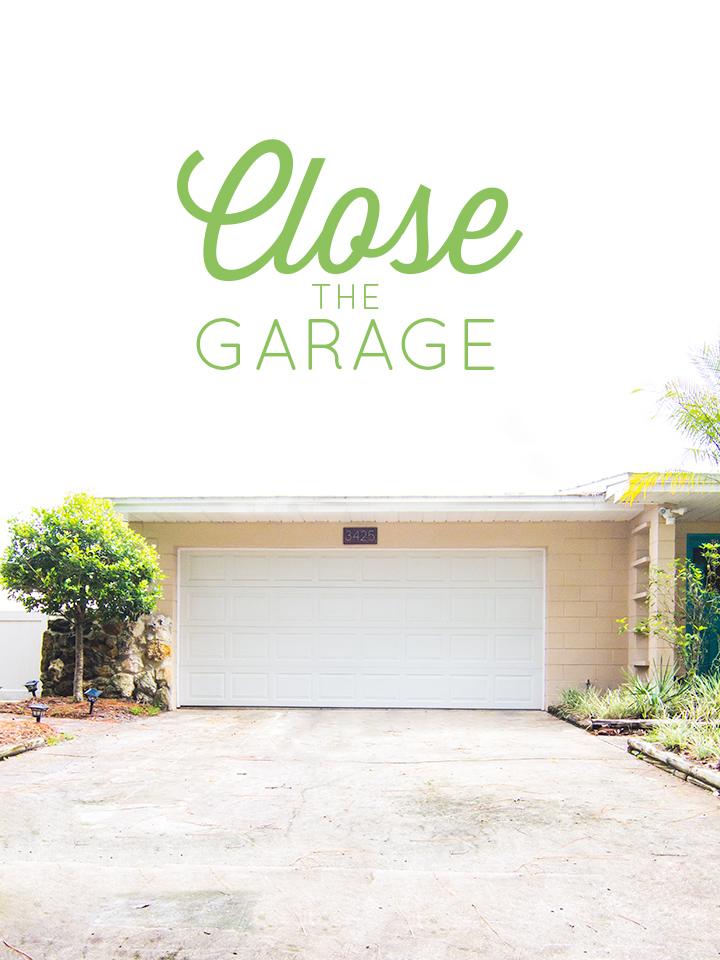 Close the Garage