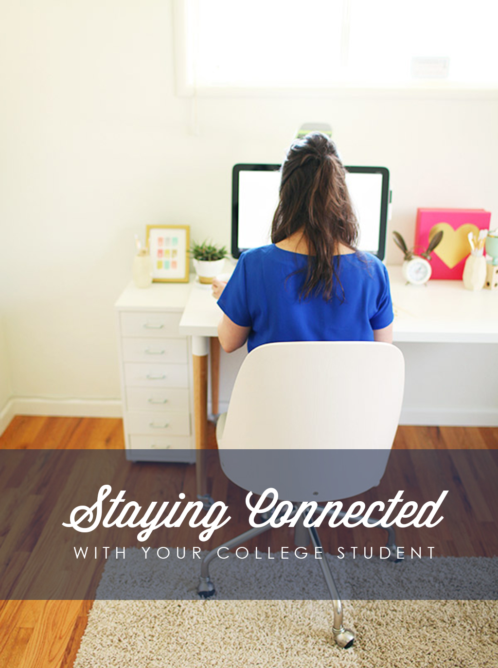 Staying Connected With Your College Student