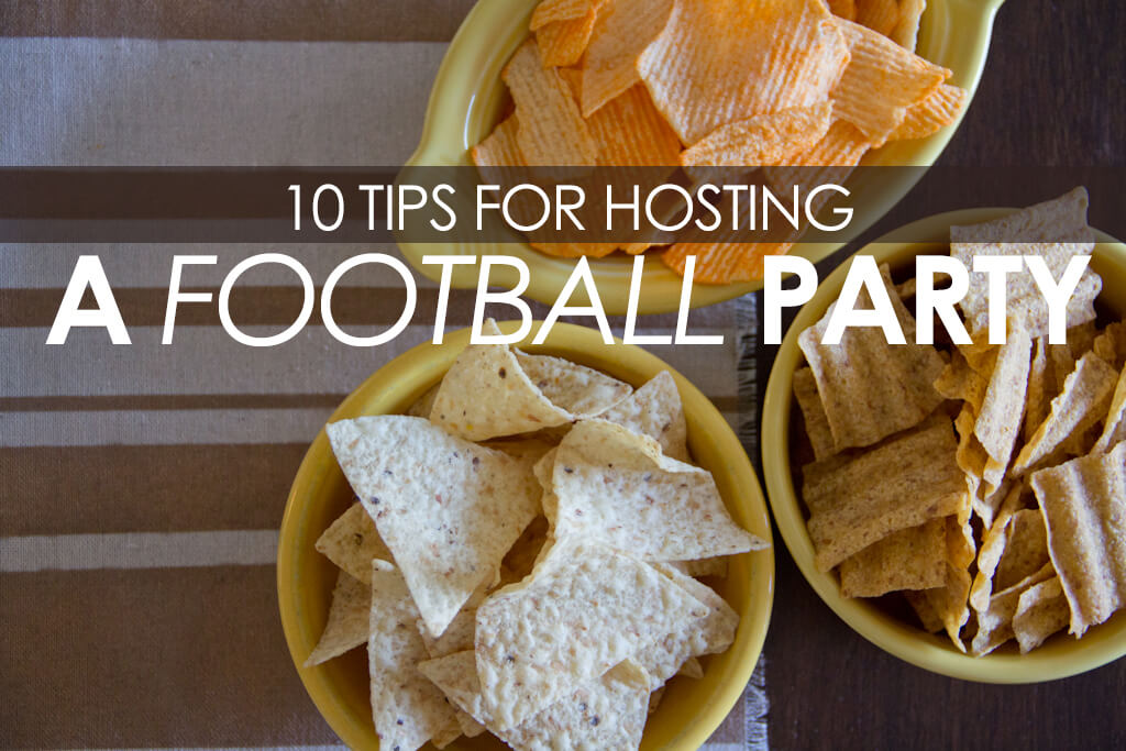 10 posts for hosting a football party