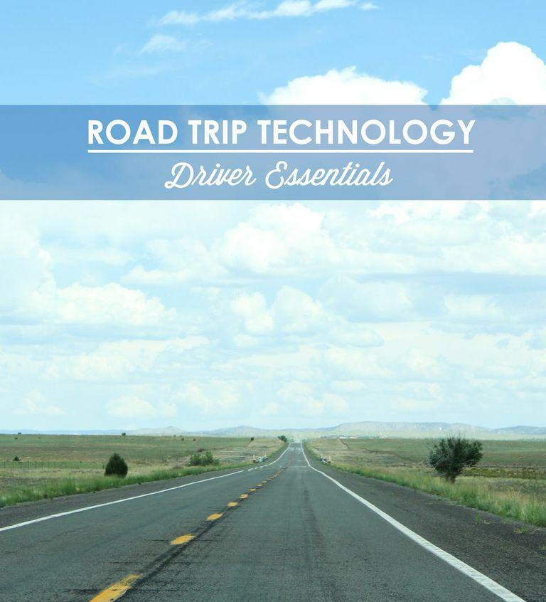 road trip technology: driver essentials