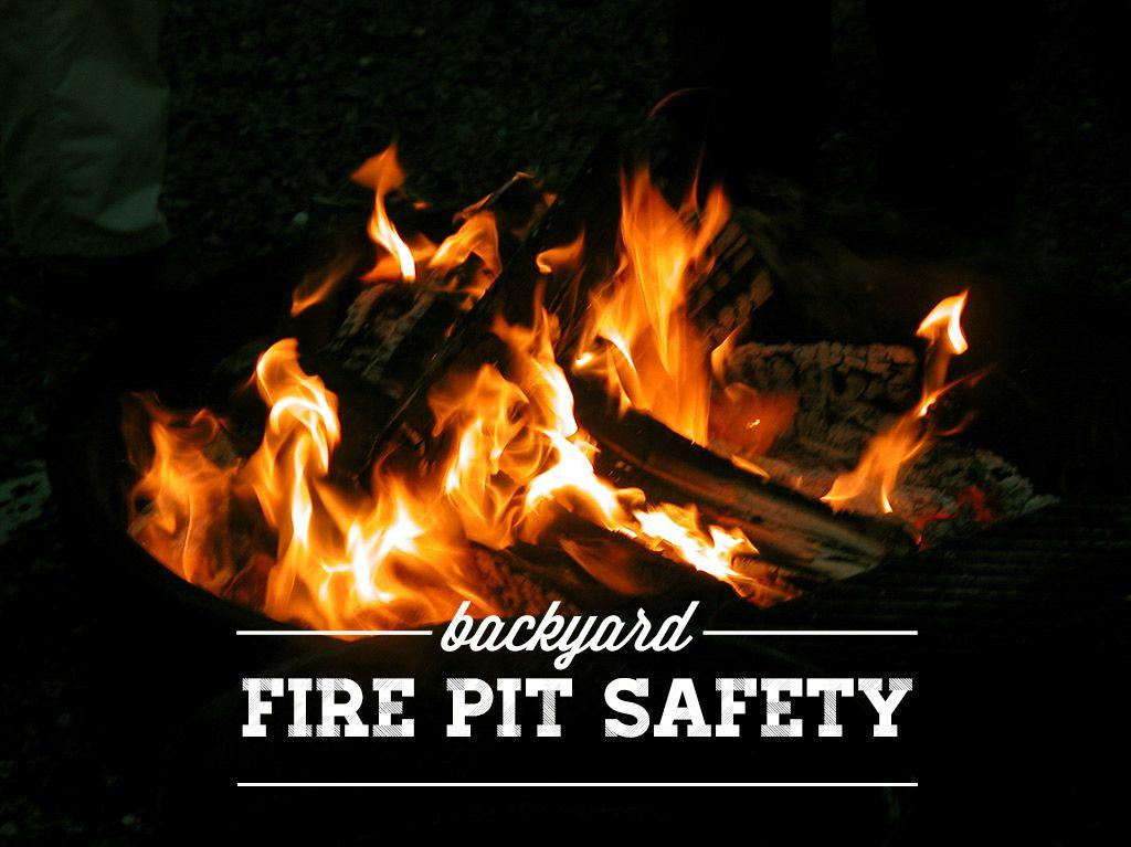 Fire Pit Safety | Cavallo & Signoriello