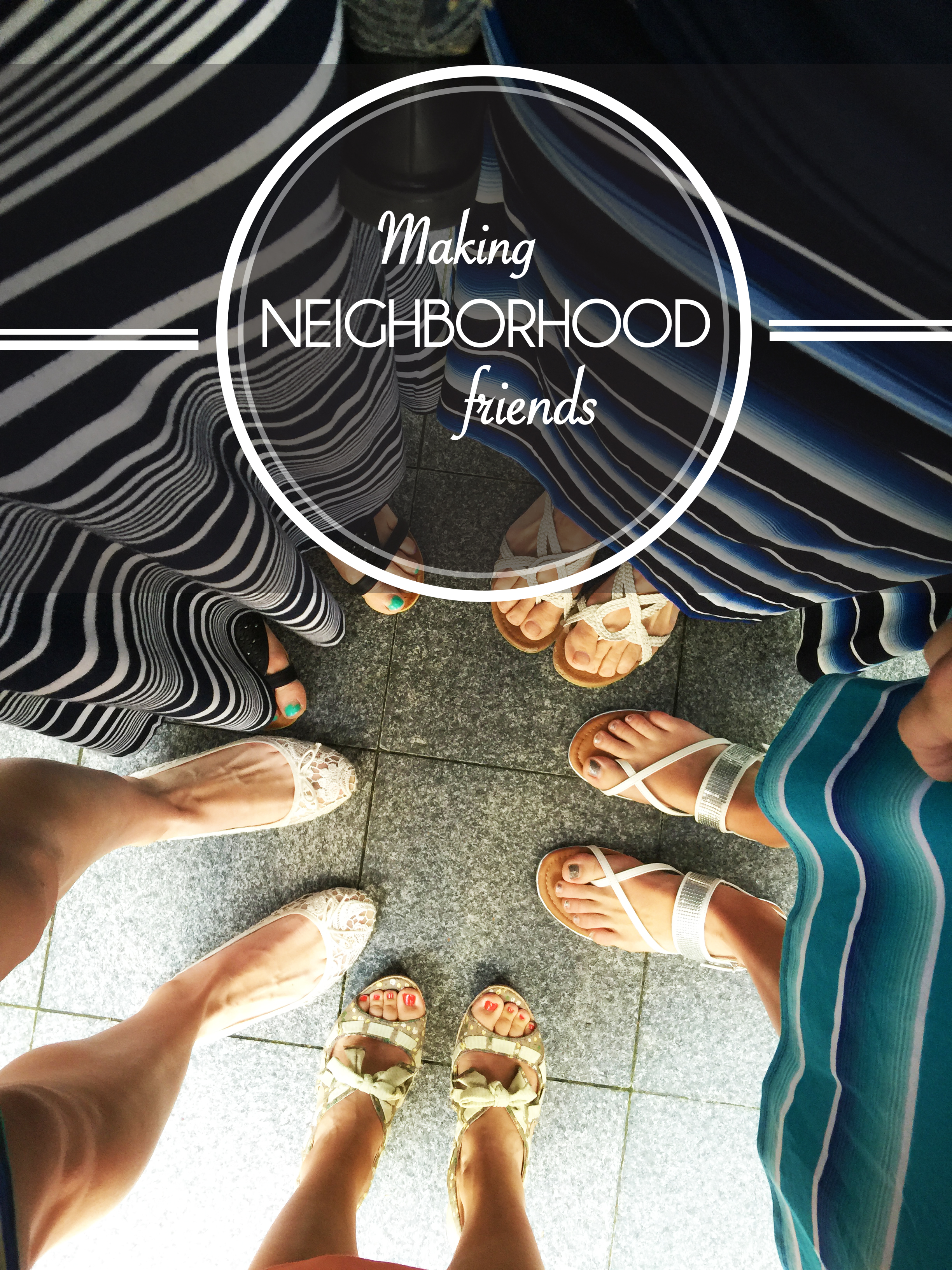 Making Neighborhood Friends
